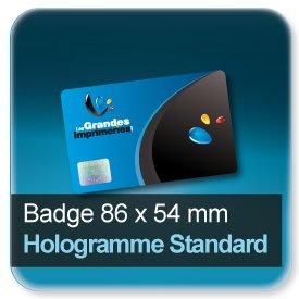 Badge Format 86x54mm + hologramme standard -Holotac- haute sécurité