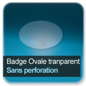 Badge Ovale plastique transparent Sans perforation