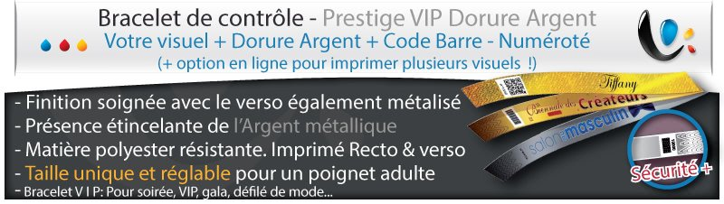 Bracelet de controle Luxe avec impression & dorure Argent + numérotation + code barre