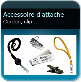 Badge Cordon ou enrouleur ou clip d'attache pour badge ou carte plastique