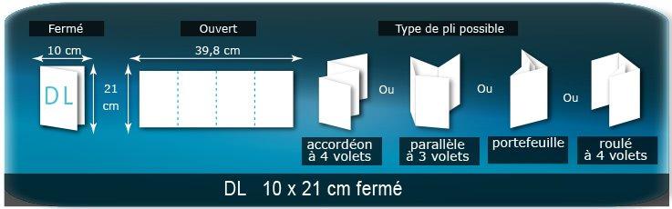 Dépliants / Plaquettes Ouvert 21 x 39,8 cm - Fermé DL  10 x 21 cm