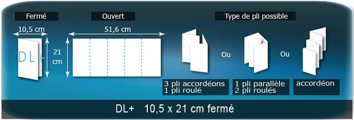 Dépliants / Plaquettes Ouvert 21 x 52,5 cm - Fermé DL+  10,5 x 21 cm