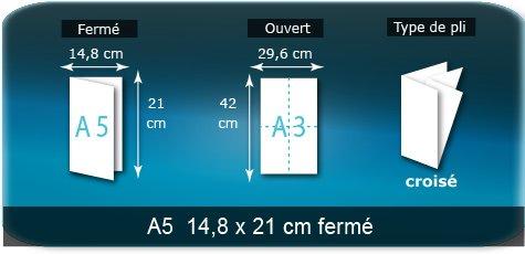 Dépliants / Plaquettes Ouvert A3 29,7 X 42 cm - Fermé A5 14,8 x 21 cm