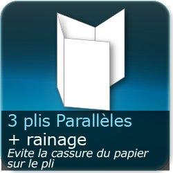 Dépliants / Plaquettes 3 plis parralèles + Rainage