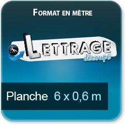 Autocollant & Étiquette Surface du lettrage jusqu'à 0,6 x 6 mètre (livrée en 2 morceaux)