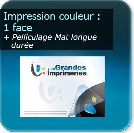 Panneaux Impression couleur Recto + pelliculage mat épais (panneau longue durée)