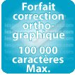 Correction orthographique 100000 Caractères max