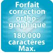 Correction orthographique 180000 Caractères max
