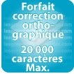 Correction orthographique 20000 Caractères max