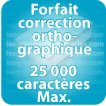 Correction orthographique 25000 Caractères max