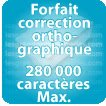 Correction orthographique 280000 Caractères max