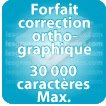Correction orthographique 30000 Caractères max