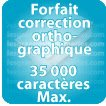 Correction orthographique 35000 Caractères max