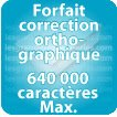 Correction orthographique 640000 Caractères max