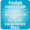 Correction orthographique 65000 Caractères max