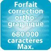 Correction orthographique 680000 Caractères max