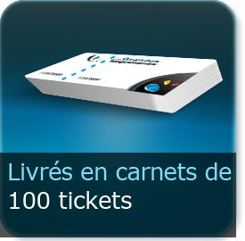 Carnets de tickets en carnet de 100 tickets (la quantité du site exprime le nombre de ticket pas le nombre de carnet)