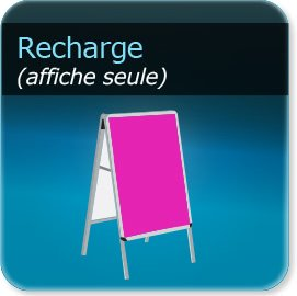 Kakémono / roll up recharge affiche seule