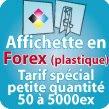 Affiches en FOREX 3mm (idéal pour 1 à 250 ex)