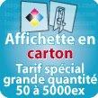 Affiches Carton épais (idéal de 50 à 5000ex)