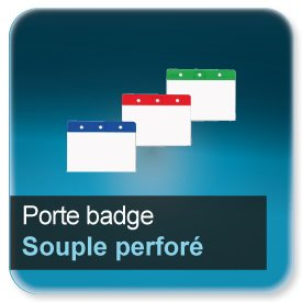 Badge Porte badge souple vinyle épaisseur 0,6mm transparent perforé pour badge 86x54mm