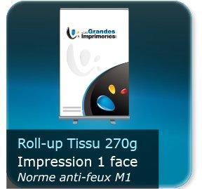 Kakémono / roll up Roll-up Tissu 270g élégant - Impression couleur 1 face - Anti-feux (norme unifugée classe M1)